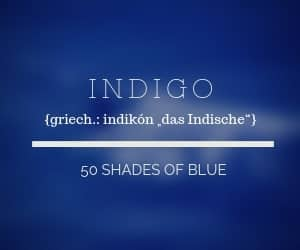 Indigo - 50 Shades of blue